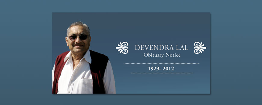 Obituary Notice: Devendra Lal: 1929-2012