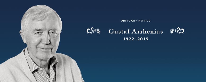 Gustaf Arrhenius: 1922-2019