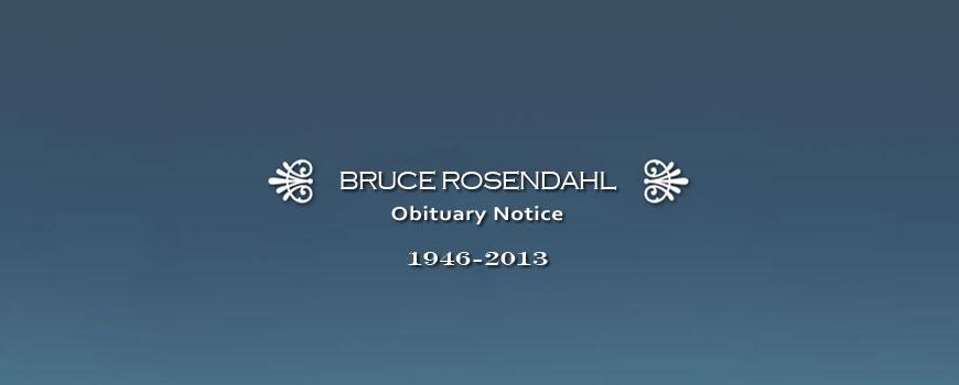 Bruce Rosendahl Obituary